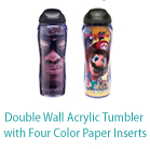 Double Wall Acrylic Tumbler with Four Color Paper Inserts